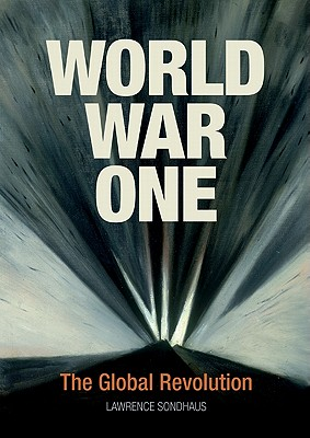World War I By Sondhaus, Lawrence
